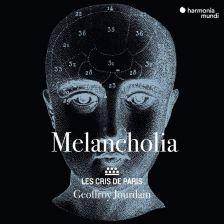 HMM902298. Melancholia: Madrigals and motets around 1600