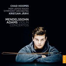 V5368. MENDELSSOHN Violin Concerto No 2 ADAMS Violin Concerto