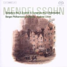 Mendelssohn Symphonies Nos 3 & 5