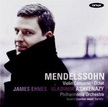 Mendelssohn Violin Concerto; Octet