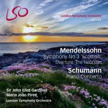 LSO0765. MENDELSSOHN Symphony No 3 SCHUMANN Piano Concerto