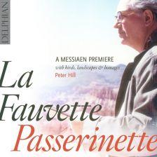 DCD34141. MESSIAEN La Fauvette Passerinette