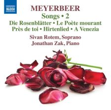 8 573696. MEYERBEER Songs Vol 2