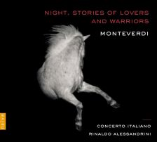 OP30566. MONTEVERDI Night. Stories of Lovers and Warriors