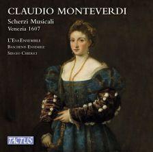 TC561309. MONTEVERDI Scherzi musicale (Chierici)