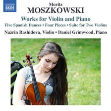8 573410. MOSZKOWSKI Works for Violin and Piano