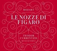 88883 70926-2. MOZART Le nozze di Figaro. Teodor Currentzis