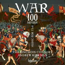 CDA68170. The Binchois Consort : Music for the 100 Years War