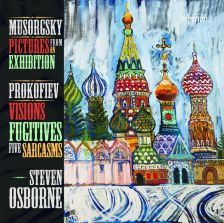 Mussorgsky Pictures from an Exhibition; Prokofiev Sarcasms; Visions Fugitives
