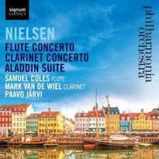 SIGCD477. NIELSEN Flute Concerto. Clarinet Concerto. Aladdin Suite