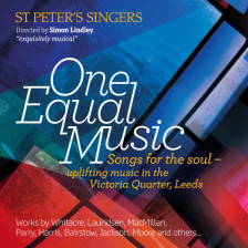 507 0000 077 000. St Peter's Singers: One Equal Music
