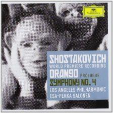 SHOSTAKOVICH Prologue to Orango & Symphony No 4