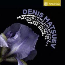 MAR0599. PROKOFIEV; RACHMANINOV Piano Concertos No 2 (Matsuev)