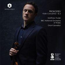 ORC100070. PROKOFIEV Violin Concertos (Trusler)