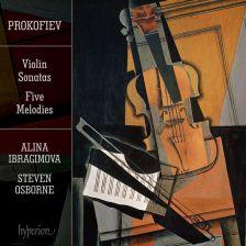 CDA67514. PROKOFIEV Violin Sonatas. Five Melodies. Alina Ibragimova