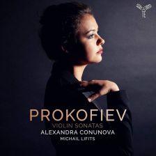 AP171. PROKOFIEV Violin Sonatas (Conunova & Lifitis)