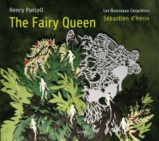 GCD922702. PURCELL The Fairy Queen (d'Hérin)