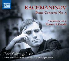 8 573630. RACHMANINOV Piano Concerto No 3 (Boris Giltburg)