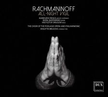 DUX1404. RACHMANINOV All-night Vigil (Bielecka)