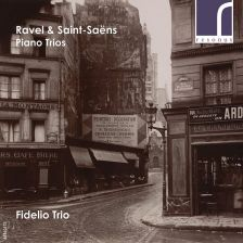 RES10173. RAVEL; SAINT-SAËNS Piano Trios