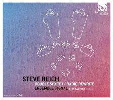 HMU90 7671. REICH Double Sextet. Radio Rewrite