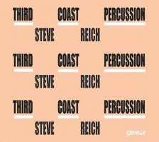 CDR90000161. REICH Third Coast Percussion