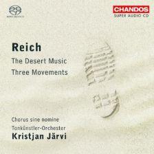 REICH Three Movements. The Desert Music
