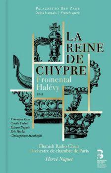 ES1032. HALÉVY La reine de Chypre (Niquet)