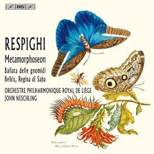 BIS2130. RESPIGHI Metamorphosen. Belkis