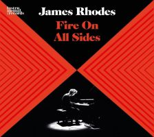 SIGCD494. James Rhodes: Fire on All Sides