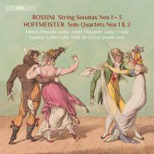 BIS2317. ROSSINI 6 String Sonatas Nos 1-3 HOFFMEISTER 4 Solo Quartets