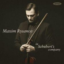 ONYX4183. Rysanov: In Schubert's Company
