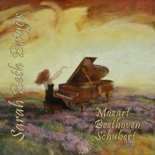 SMLMP35. BEETHOVEN Piano Sonata No 8 SCHUBERT Piano Sonata No 21. Sarah Beth Briggs