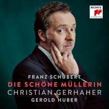 88985 42740-2. SCHUBERT Die schöne Müllerin (Gerhaher)