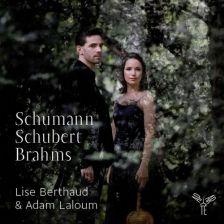 AP069. SCHUMANN Märchenbilder SCHUBERT Arpeggione Sonata. Lise Berthaud