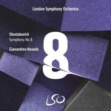 LSO0822. SHOSTAKOVICH Symphony No 8 (Noseda)
