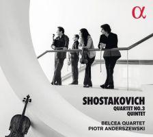 ALPHA360. SHOSTAKOVICH Piano Quintet. String Quartet No 3 (Belcea Quartet)