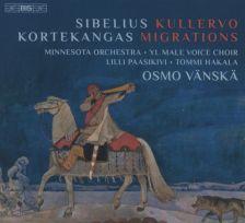 BIS9048. SIBELIUS Kullervo. Finalndia KORTEKANGAS Migrations