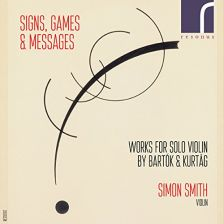 RES10167. BARTÓK Solo Violin Sonata KURTÁG Signs, Games and Messages