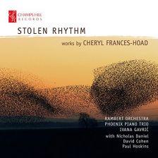 CHRCD119. FRANCES-HOAD Stolen Rhythm