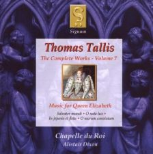 TALLIS Complete Works, Vol 7: Music for Queen Elizabeth