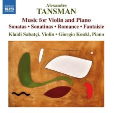 8 573127. TANSMAN Music for Violin and Piano