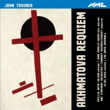 NMCD208. TAVENER Akhmatova Requiem. Six Russian Folk Songs
