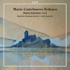 CPO777 961-2. CASTELNUOVO-TEDESCO Piano Quintets Nos 1 & 2