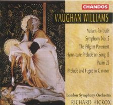 Vaughan Williams Symphony No 5; Orchestral Works – Hickox