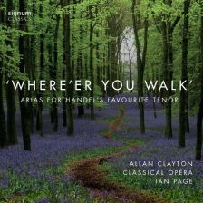 SIGCD457. Where'er You Walk: Arias For Handel's Favourite Tenor