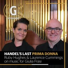 Handel's last Prima Donna: new podcast