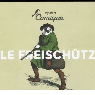 Le Freischütz at the Opéra Comique