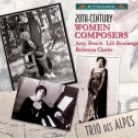 CDS7717. 20th-Century Women Composers