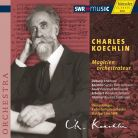 Charles Koechlin Magicien Orchestrateur